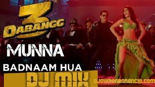 Dabangg 3: Munna Badnaam Hua DJ Mix Suman | Salman Khan | Badshah,Kamaal K, Mamta S | Sajid Wajid