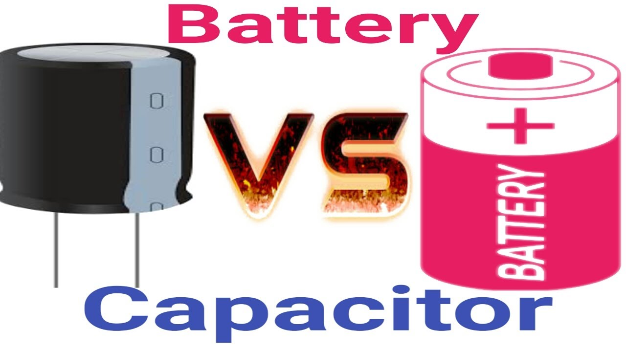 Difference Between Capacitor And Battery Capacitor Vs Battery In Hindi