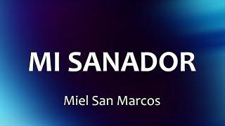 C0112 MI SANADOR - Miel San Marcos (Letras)