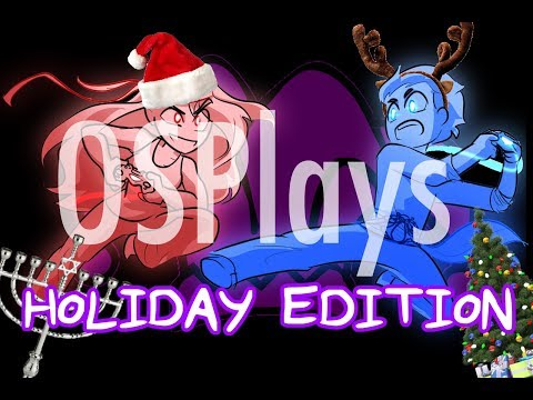 OSPlays (HOLIDAY EDITION)