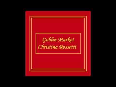 Goblin Market by Christina Rossetti