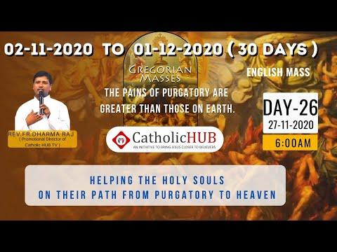 LIVE GREGORIAN MASS | ENGLISH | REV.FR.DHARMARAJU | CATHOLIC HUB TV | 27-11-2020 | DAY - 26