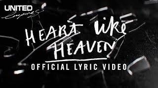 Heart Like Heaven Official Lyric Video -- Hillsong UNITED