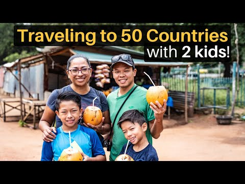 Traveling to 50 Countries... with 2 Kids!