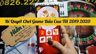 Bí Quyết Chơi Game Bầu Cua Tết 2019-2020