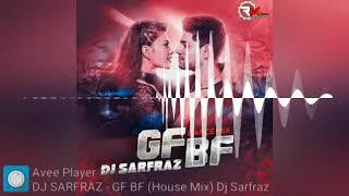 GF BF (House Mix) Dj