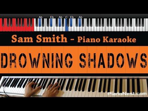 Sam Smith - Drowning Shadows - HIGHER Key (Piano Karaoke / Sing Along)