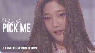 PRODUCE 101 - Pick Me : Line Distribution (101 MEMBERS VER.)