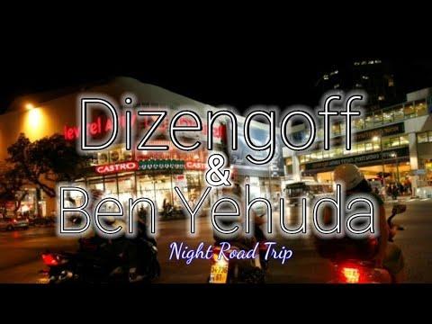 Night Road Trip Ben Yehuda \u0026 Dizengoff   TEL-AVIV