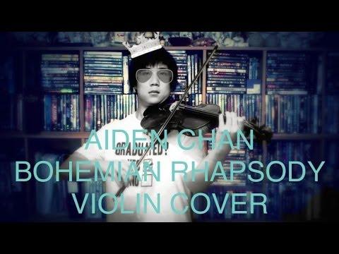 Queen - Bohemian Rhapsody - Aiden Chan Violin Cover
