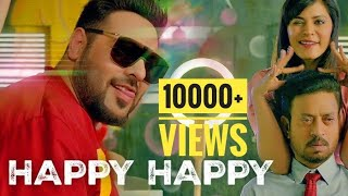 BADSHAH NEW SONG HAPPY HAPPY | BADSHAH | HAPPY HAPPY STATUS VIDEO