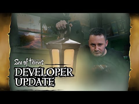 Official Sea of Thieves Developer Update: October 25th 2018