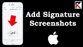 How To Add Signature To Screenshots iPhone iOS 11