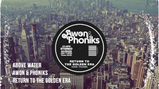 Awon & Phoniks - Above Water