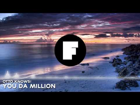 Otto Knows feat. Rihanna - You Da Million (Voices)