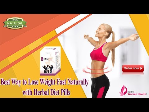 Best Way to Lose Weight Fast Naturally with Herbal Diet Pills