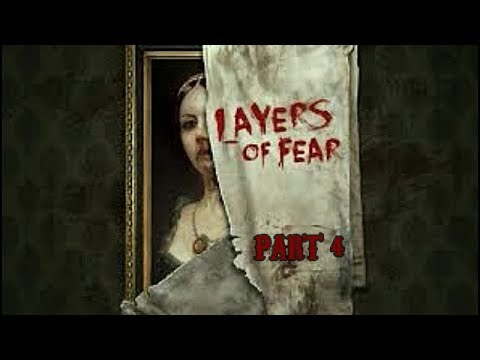 Let's Play Layers of Fear Gameplay Walkthrough Part 4 (XBOX ONE)