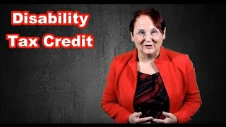 Disability Tax Credit: Now easier to apply for
