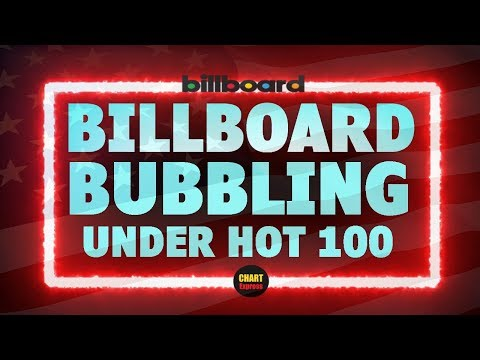 Billboard Bubbling Under Hot 100 | Top 25 | July 21, 2018 | ChartExpress