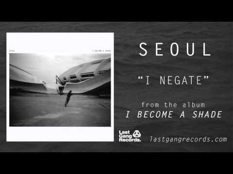 Клип Seoul - I Negate