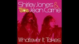 Shirley Jones & Jean Carne - Whatever It Takes (Joey Negro Club Mix)