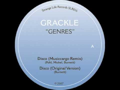 Grackle - Disco (Musiccargo Remix)