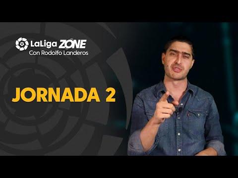 LaLiga Zone con Rodolfo Landeros: Jornada 2