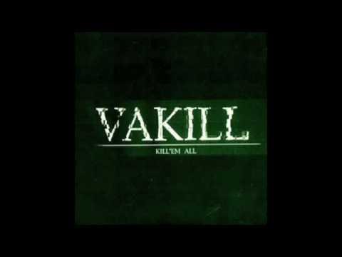 Vakill - My Heaven Your Hell