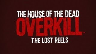 The House of the Dead: Overkill™- The Lost Reels - Universal - HD Gameplay Trailer