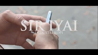 Gambar cover SIR IYAI - Industri Kopi (Official Music Video)
