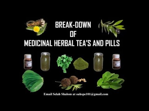 MEDICINAL HERBAL TEA'S AND PILLS, BENEFITS AND MINERALS EXPLAINED !
