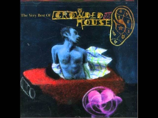 Crowded House - Not The Girl You Think You Are  (Good Audio)