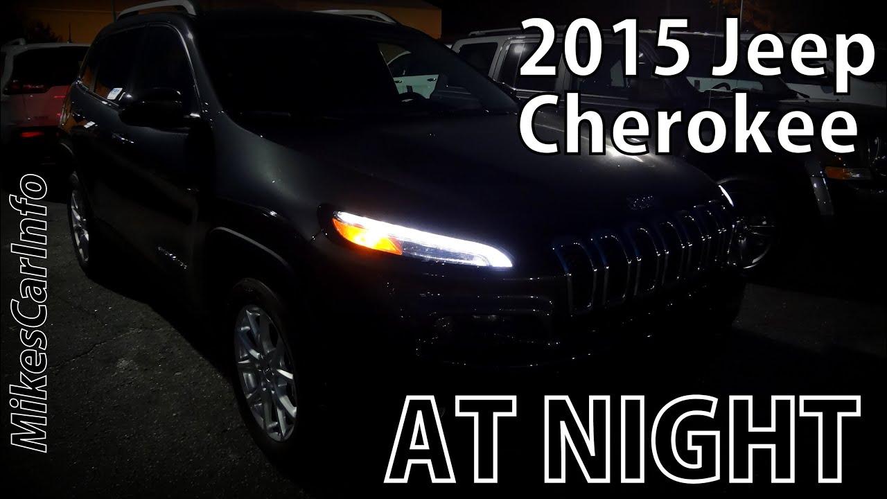 2015 Jeep Cherokee At Night Youtube