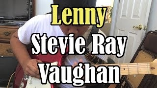 Lenny - Stevie Ray Vaughan (Cover) [Fender Blues Deluxe and Stratocaster Special]