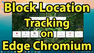 How to block website from tracking your location on Microsoft Edge Chromium
