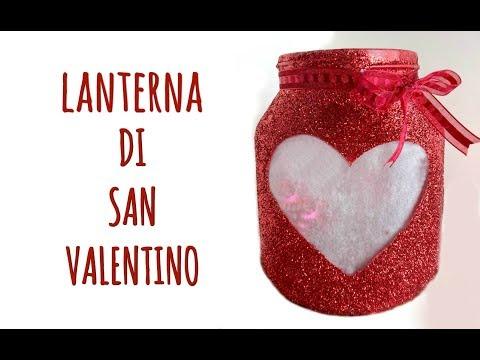 Lanterna di San Valentino con Barattolo di Nutella! (Riciclo creativo) Arte per Te