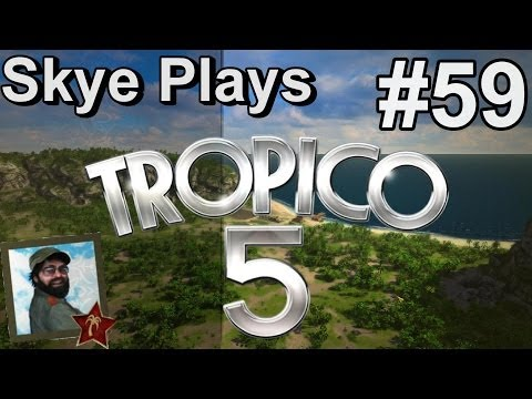 Tropico 5 Gameplay: Part 59 ► 98% Approval Rating ◀Campaign Walkthrough and Tips [PC]