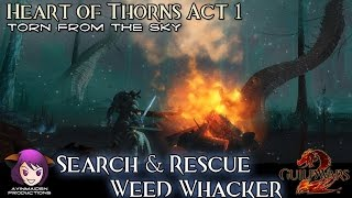 ★ guild wars 2 ★ - heart of thorns act 1 - 02 search and rescue, weed whacker