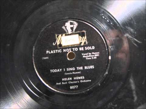 TODAY I SING THE BLUES by Helen Humes 1948 Mp3