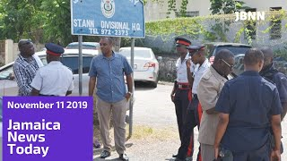 Jamaica News Today November 11 2019/JBNN