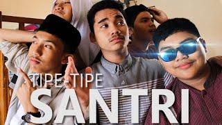 TIPE-TIPE SANTRI