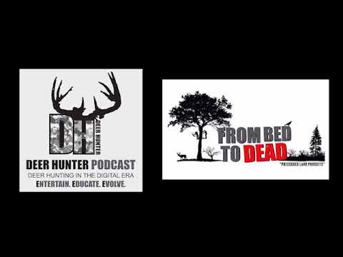 Deer Hunter Podcast #71: From Bed To Dead (Audio Only)