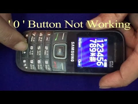 0 samsung not working samsung gt e 1205t 0 button not working how to fix