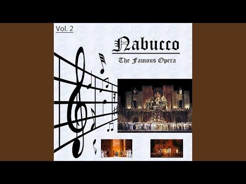 """Nabucco, Act II: """"Che Si Vuol?"""""""