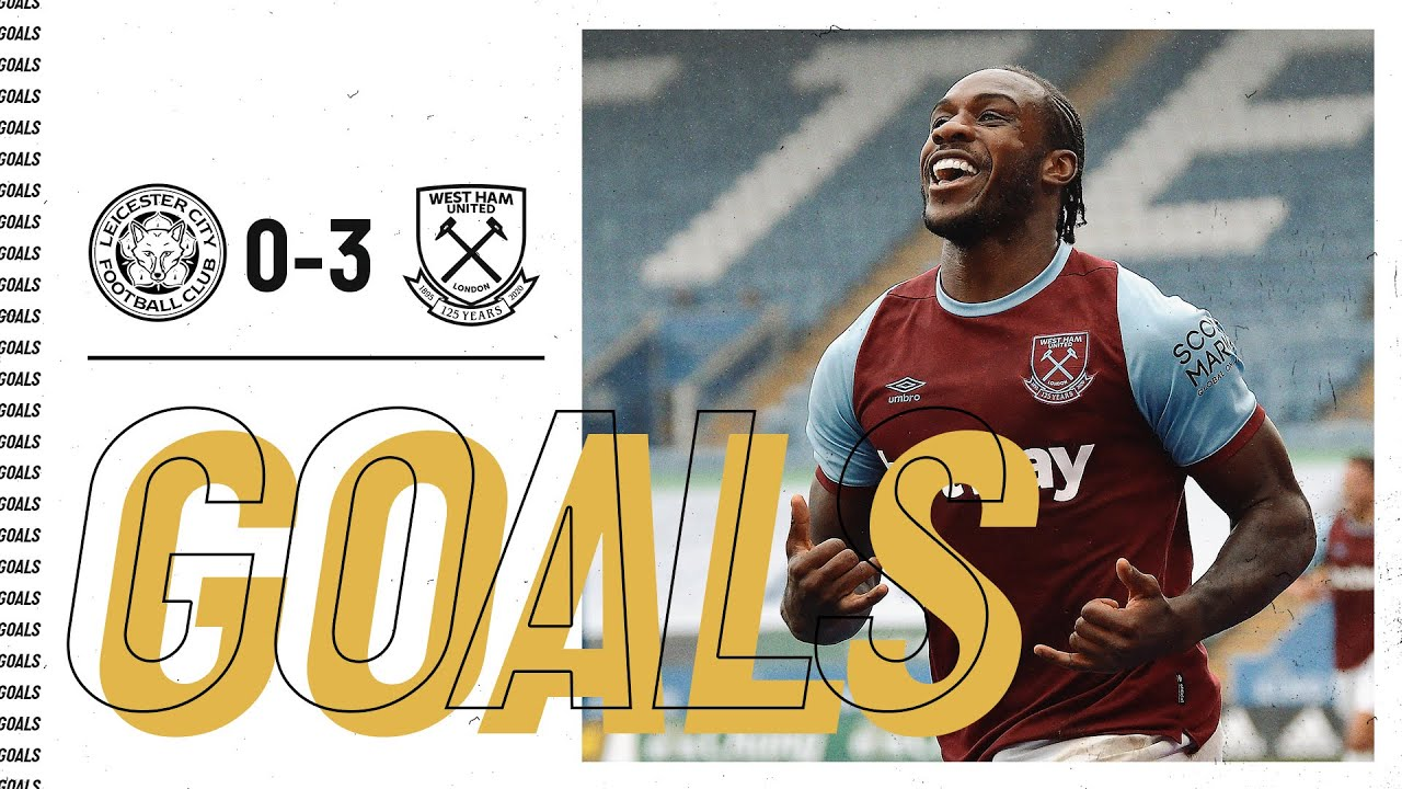 GOALS | LEICESTER CITY 0-3 WEST HAM UNITED