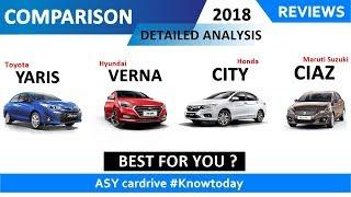 Toyota yaris 2018 vs hyundai verna vs honda city vs maruti suzuki ciaz | best sedan car 2018 | ASY