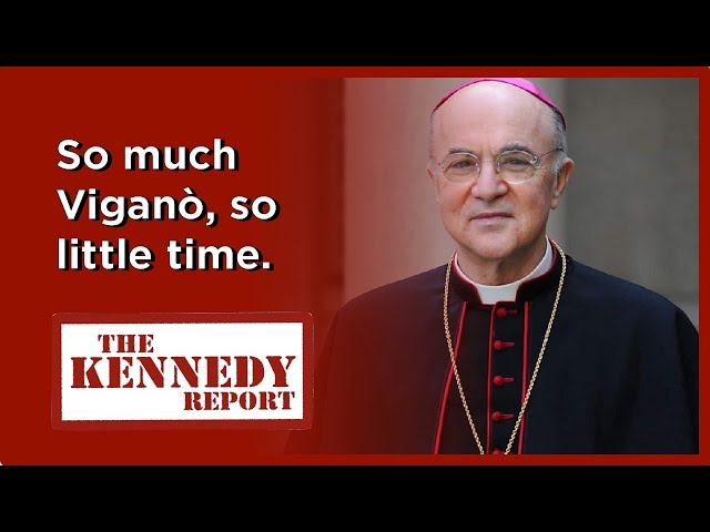 Viganò on the Latin Mass, Pandemic and SSPX | The Kennedy Report
