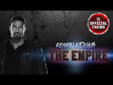 Roman Reigns - The Empire (Heel Theme)