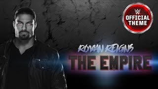 Roman Reigns - The Empire (Heel Theme)