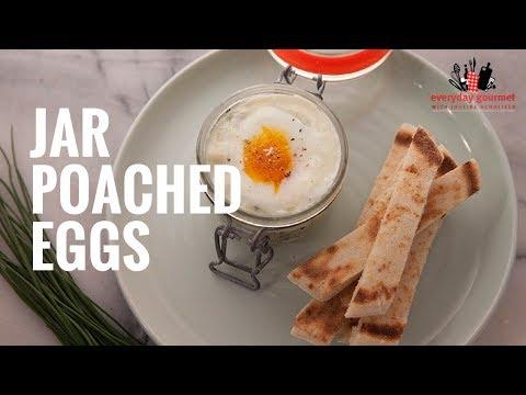 Jar Poached Eggs | Everyday Gourmet S6 E10
